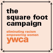 YWCA the square foot campaign